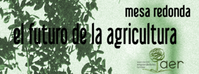 El futuro de la Agricultura, mesa redonda